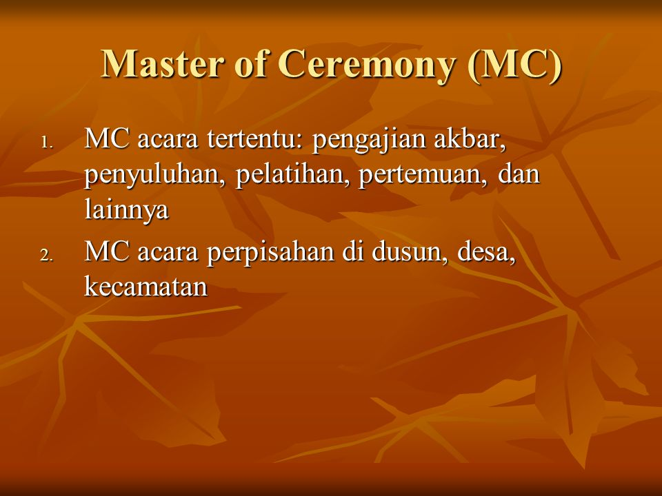 Master of Ceremony (MC)