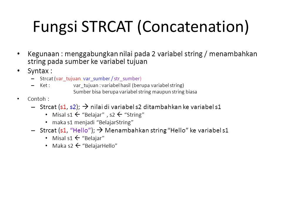 Fungsi STRCAT (Concatenation)