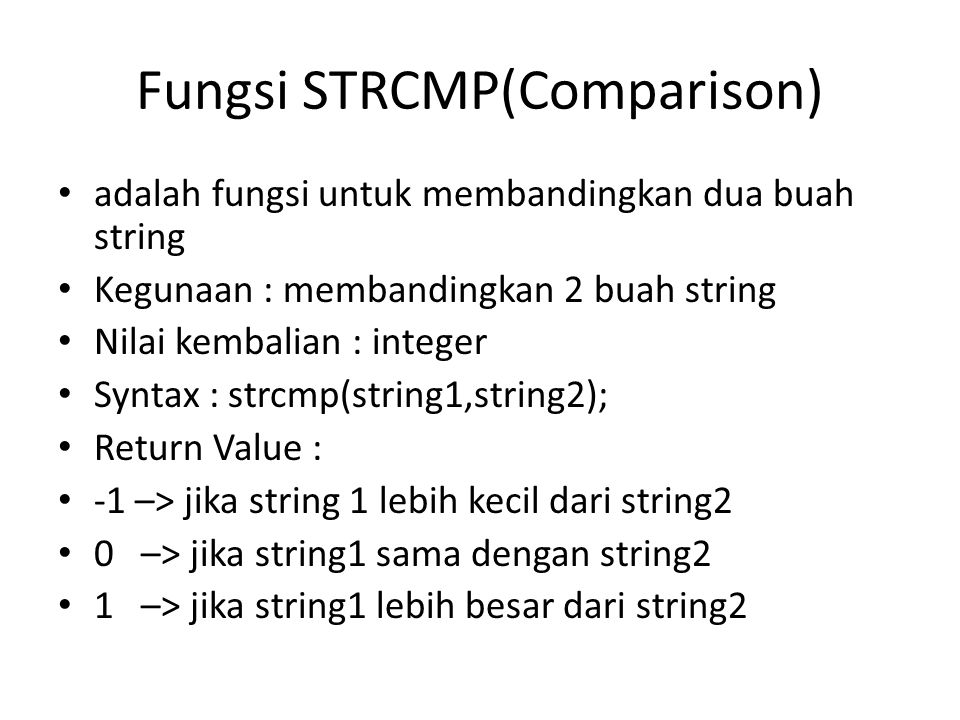 Fungsi STRCMP(Comparison)