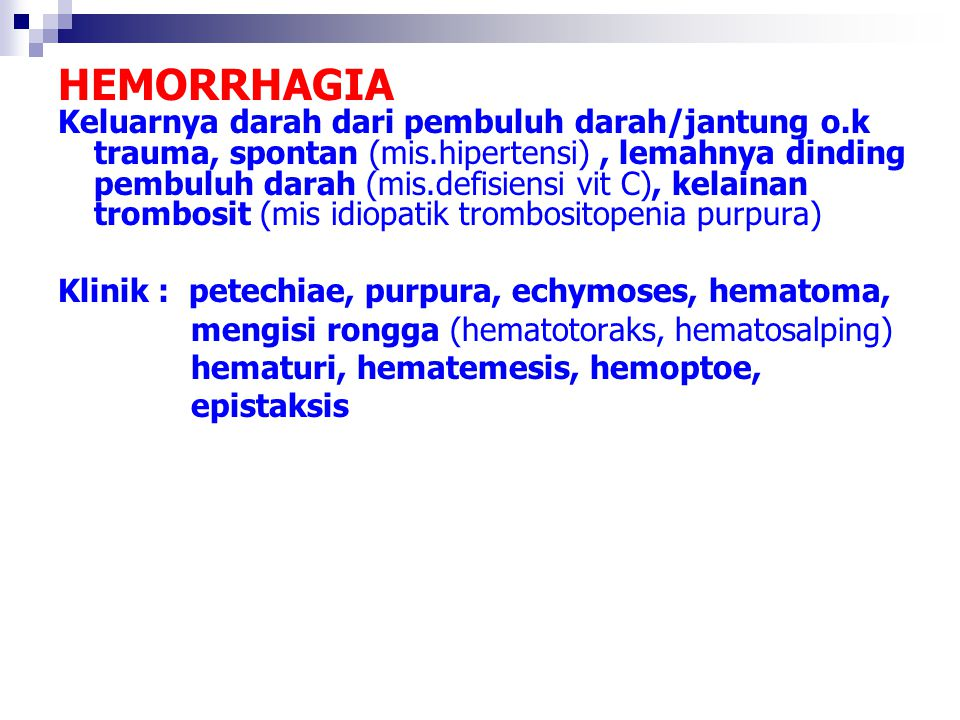 HEMORRHAGIA