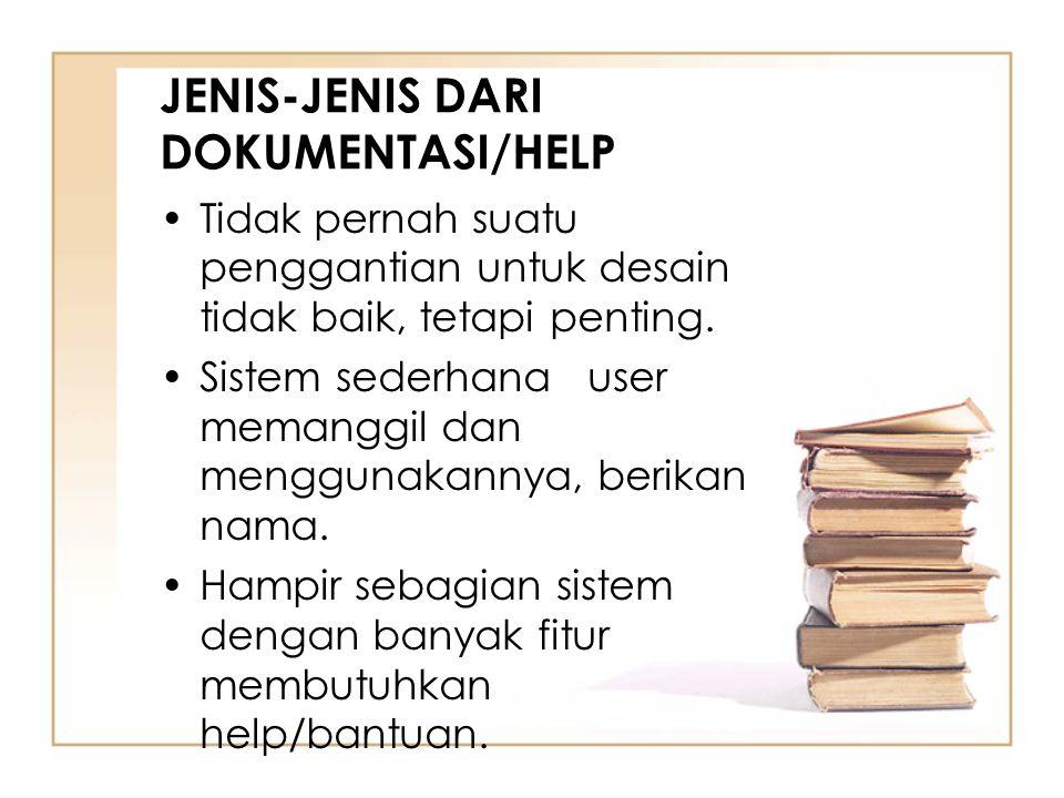 JENIS-JENIS DARI DOKUMENTASI/HELP