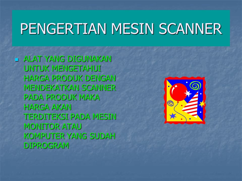 PENGERTIAN MESIN SCANNER