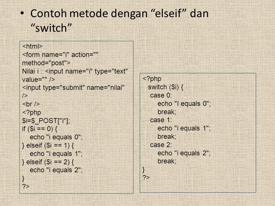 Contoh metode dengan elseif dan switch