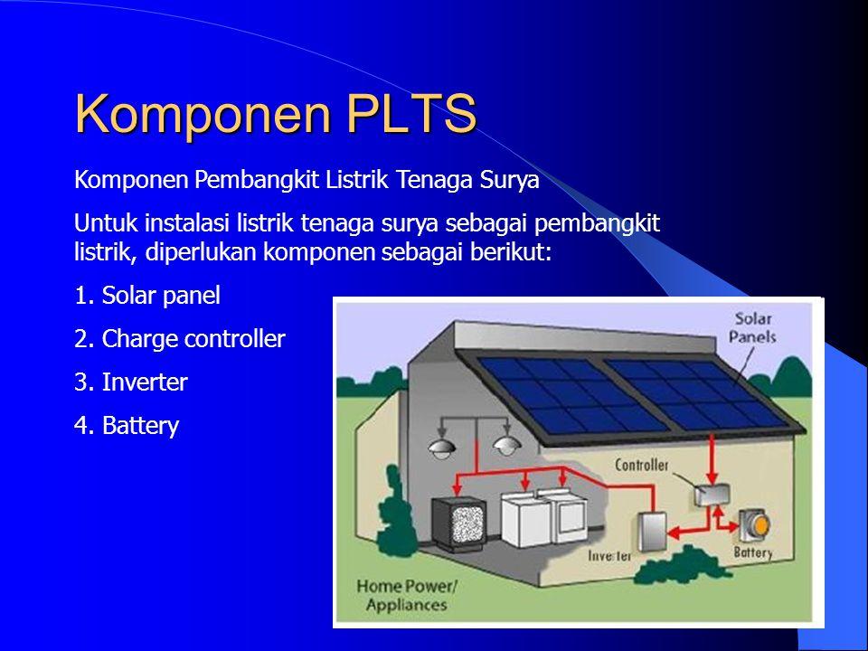 Komponen PLTS Komponen Pembangkit Listrik Tenaga Surya