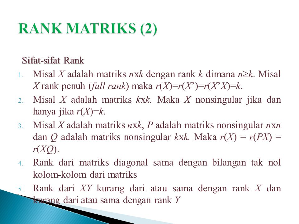 RANK MATRIKS (2) Sifat-sifat Rank