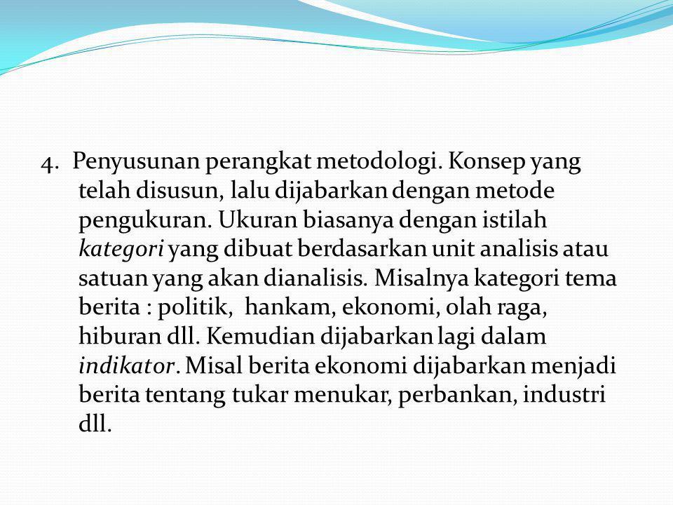4. Penyusunan perangkat metodologi