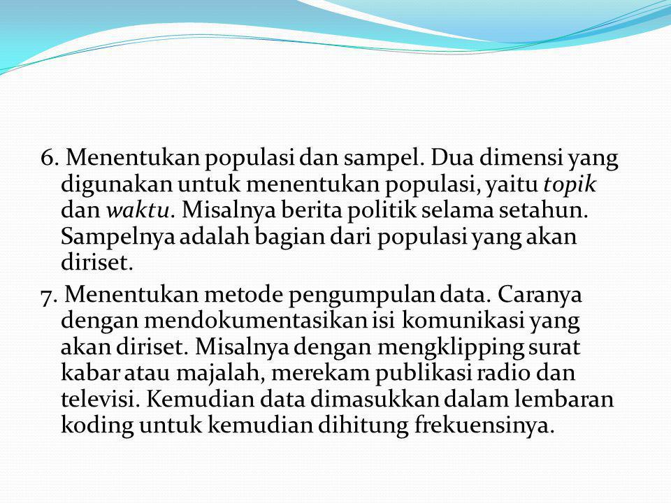 6. Menentukan populasi dan sampel