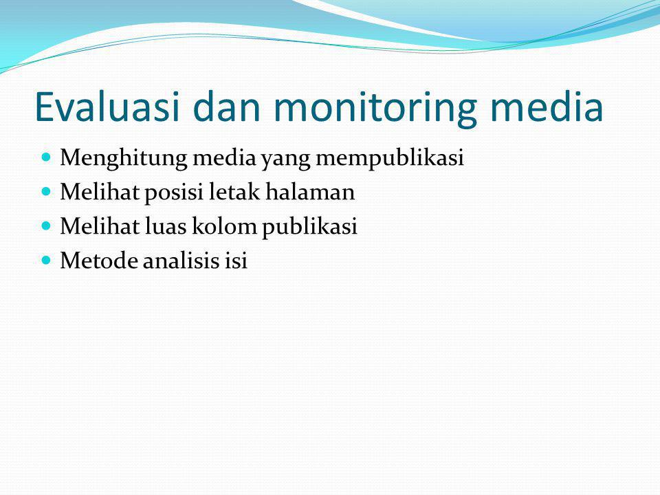 Evaluasi dan monitoring media