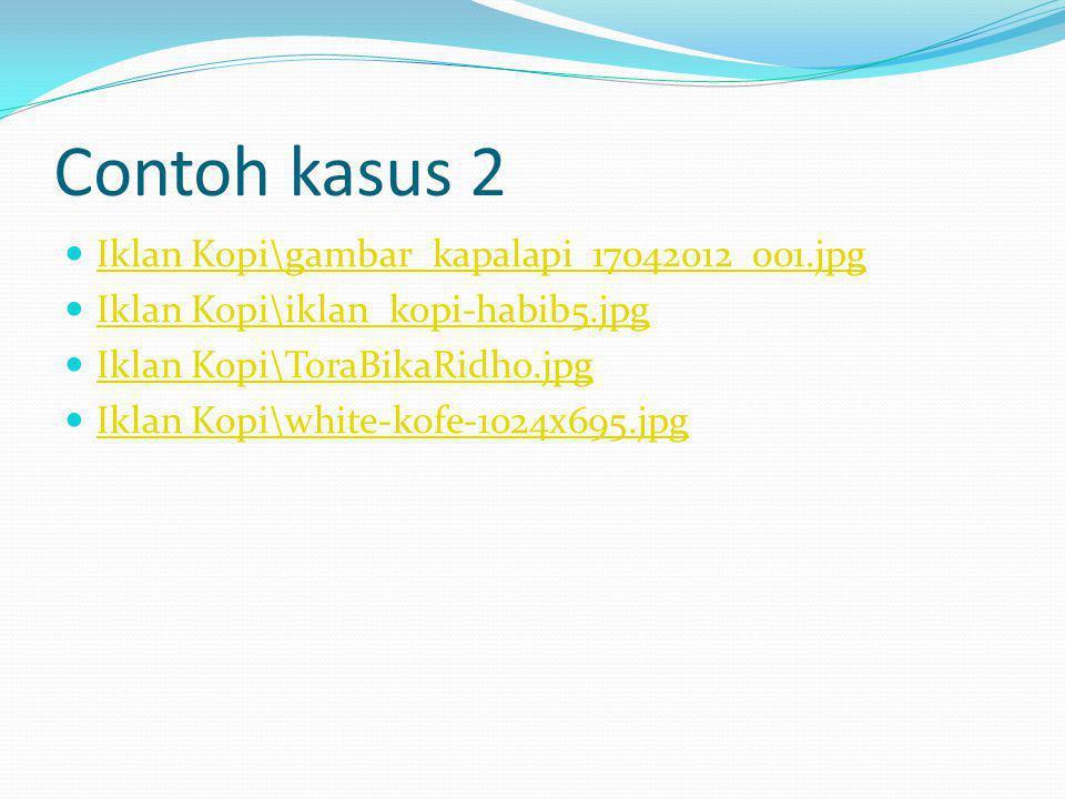 Contoh kasus 2 Iklan Kopi\gambar_kapalapi_17042012_001.jpg