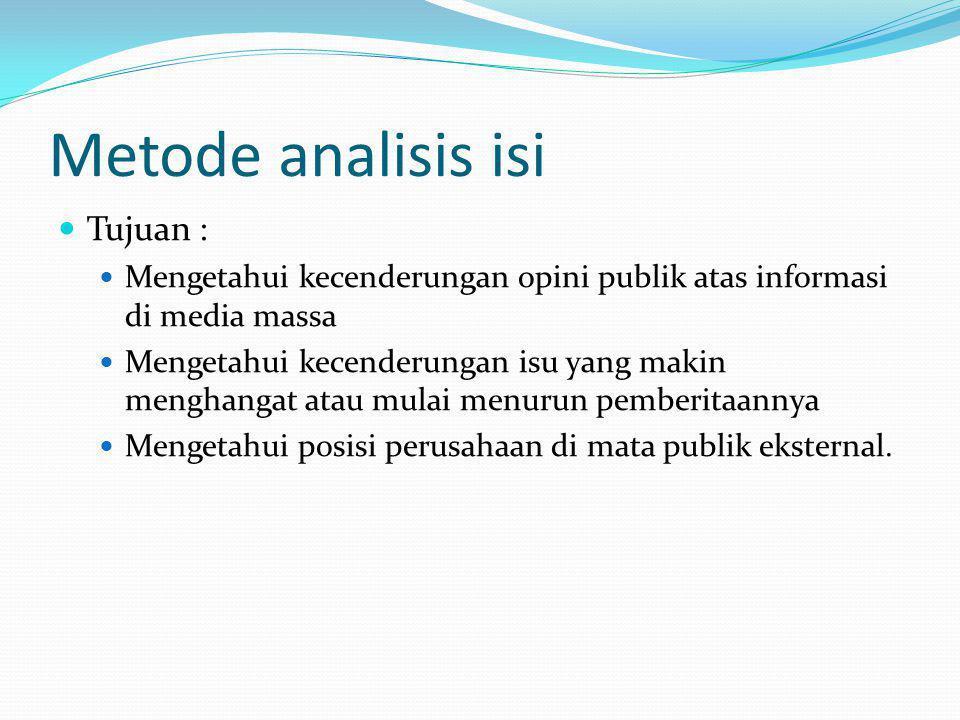 Metode analisis isi Tujuan :