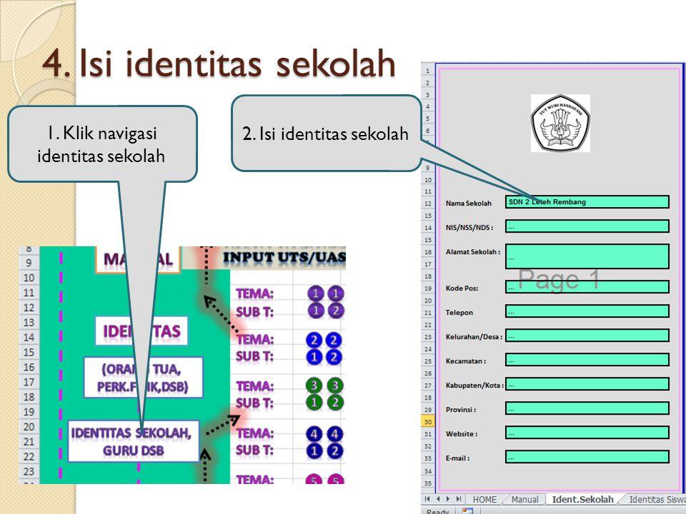 1. Klik navigasi identitas sekolah