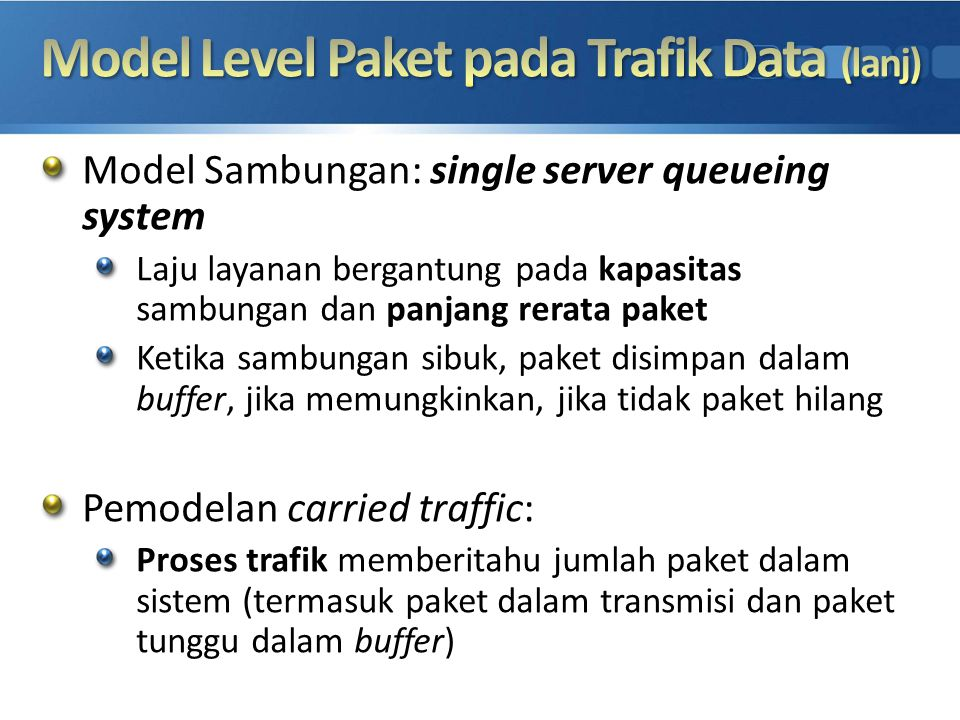 Model Level Paket pada Trafik Data (lanj)