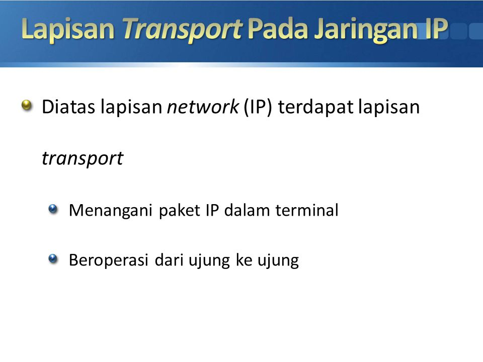 Lapisan Transport Pada Jaringan IP