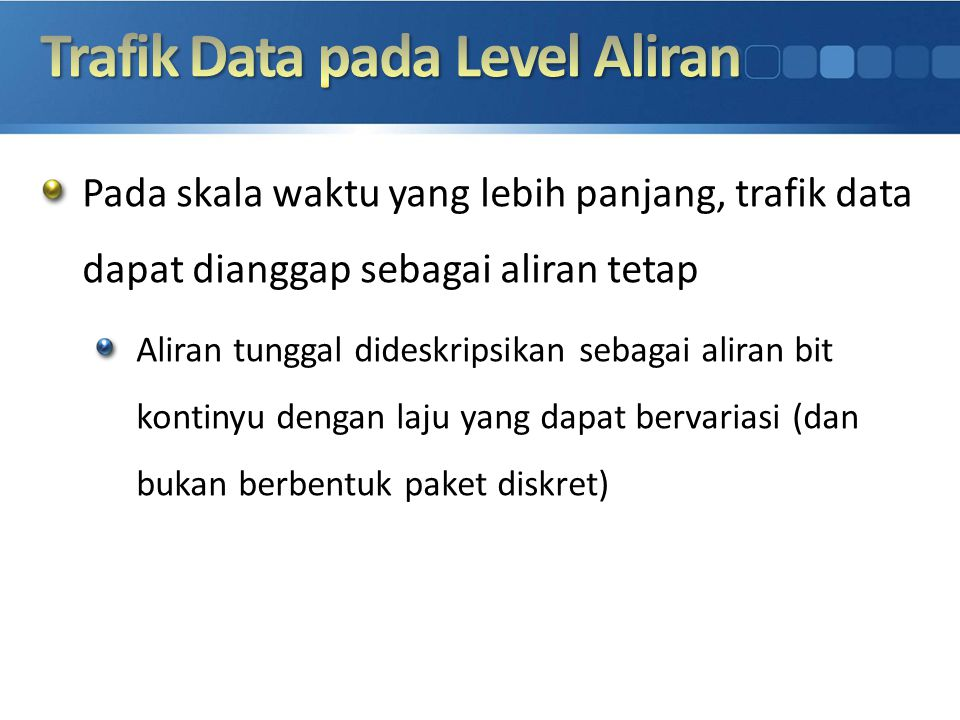 Trafik Data pada Level Aliran