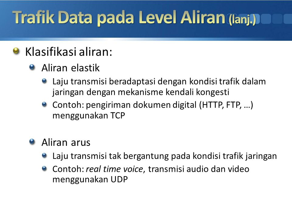 Trafik Data pada Level Aliran (lanj.)