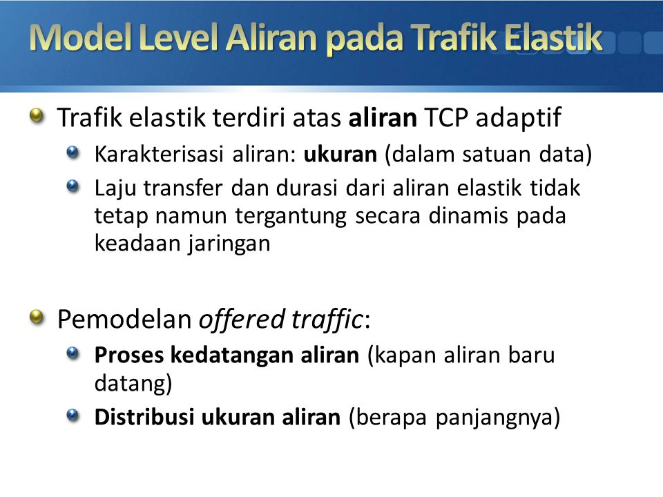 Model Level Aliran pada Trafik Elastik