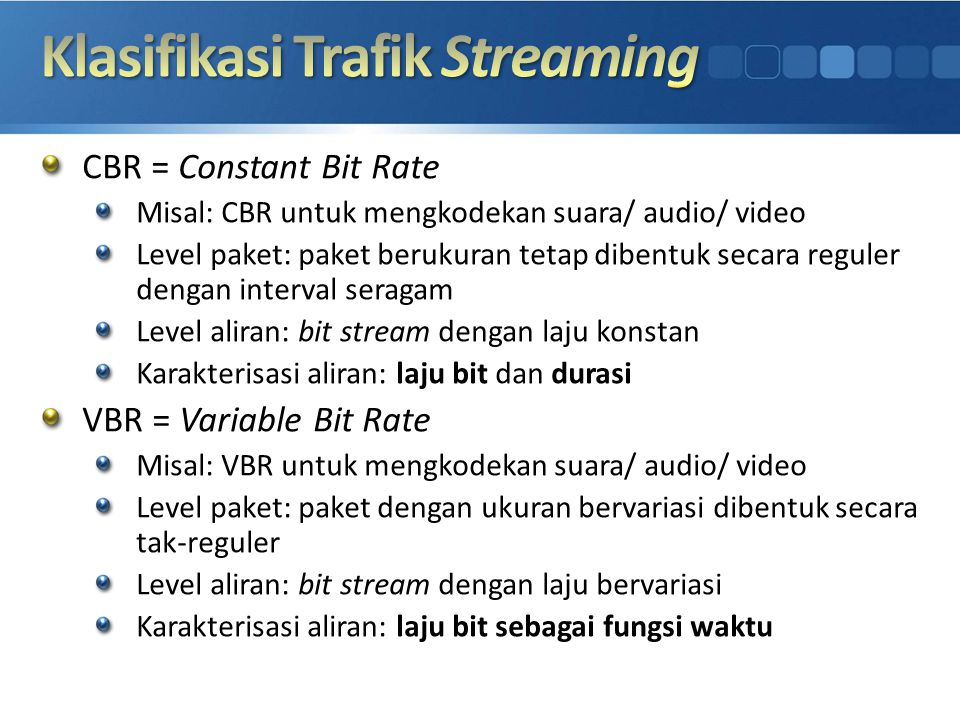Klasifikasi Trafik Streaming
