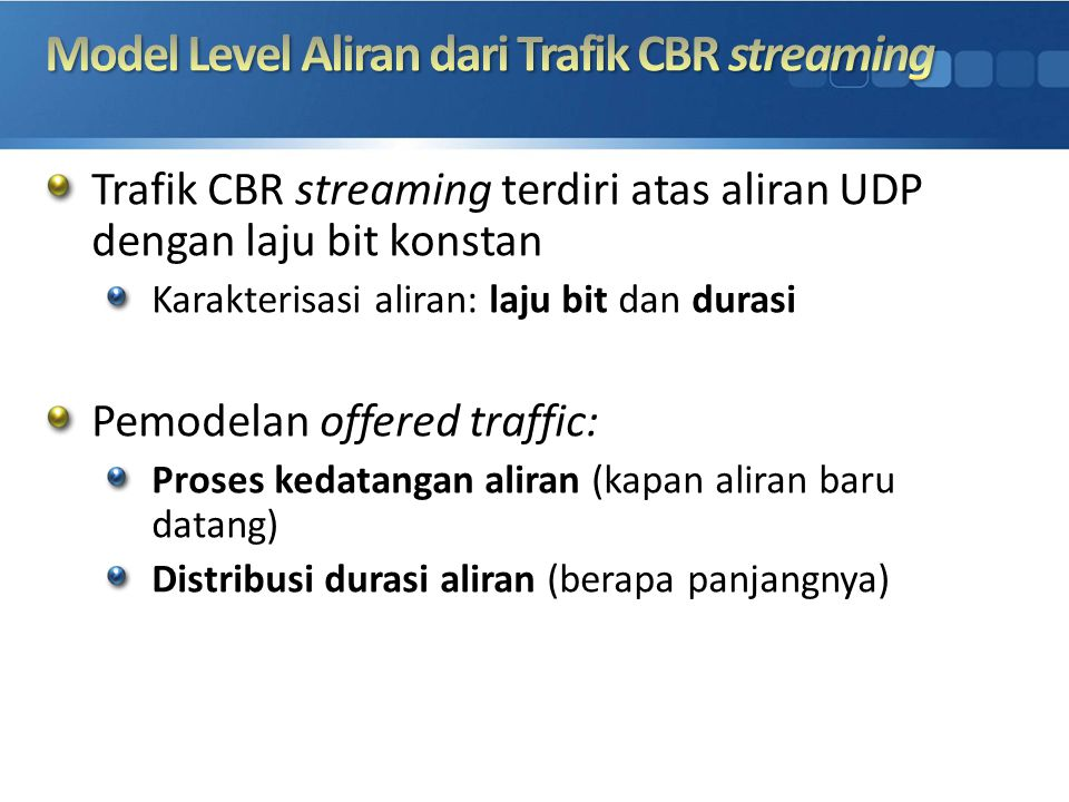 Model Level Aliran dari Trafik CBR streaming