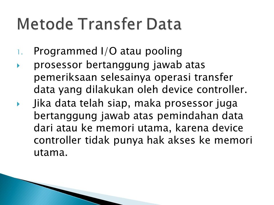 Metode Transfer Data Programmed I/O atau pooling