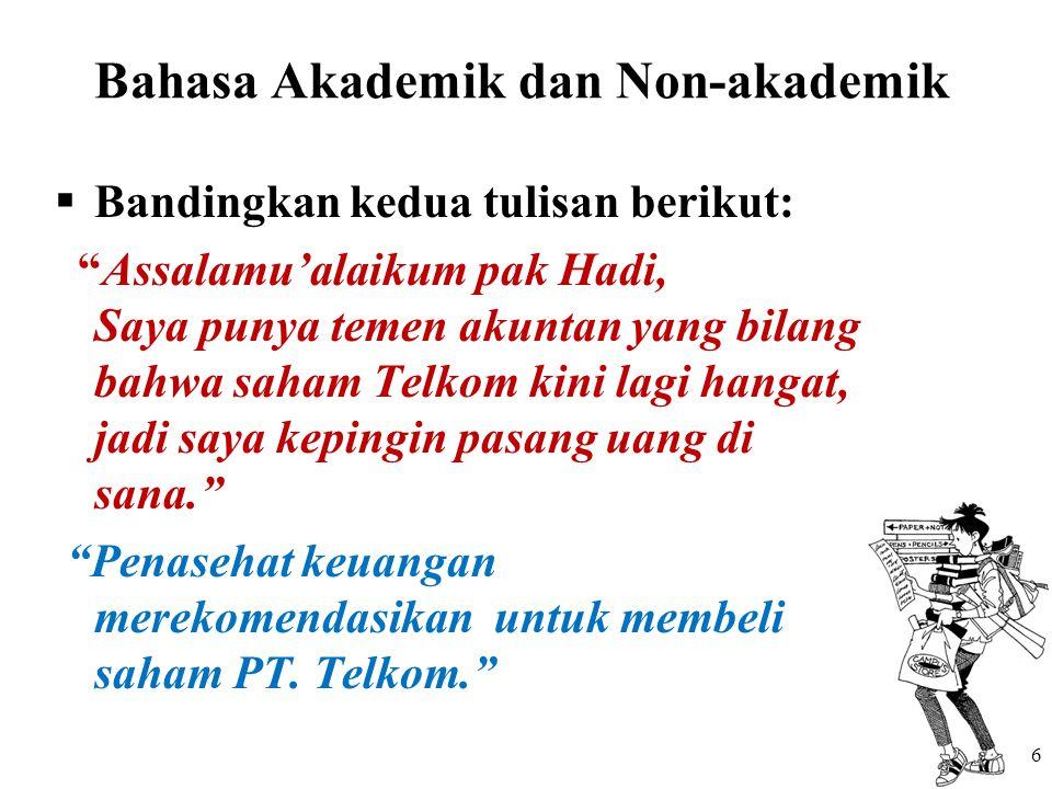 Bahasa Akademik dan Non-akademik