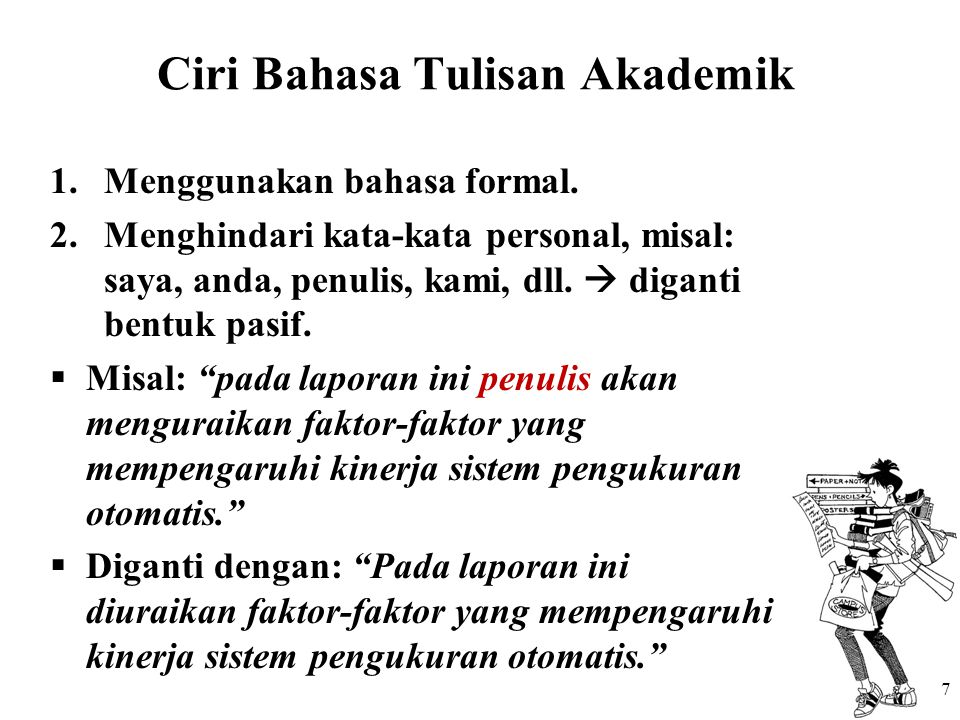 Ciri Bahasa Tulisan Akademik