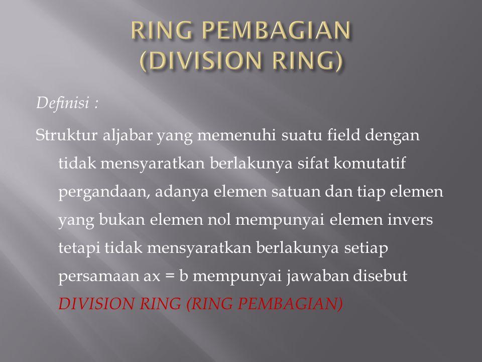 RING PEMBAGIAN (DIVISION RING)