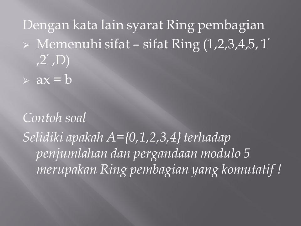 Dengan kata lain syarat Ring pembagian