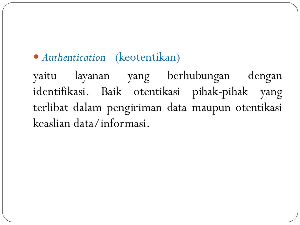 Authentication (keotentikan)