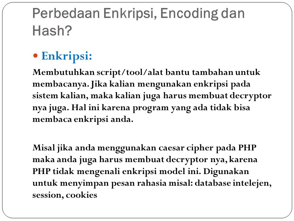 Perbedaan Enkripsi, Encoding dan Hash