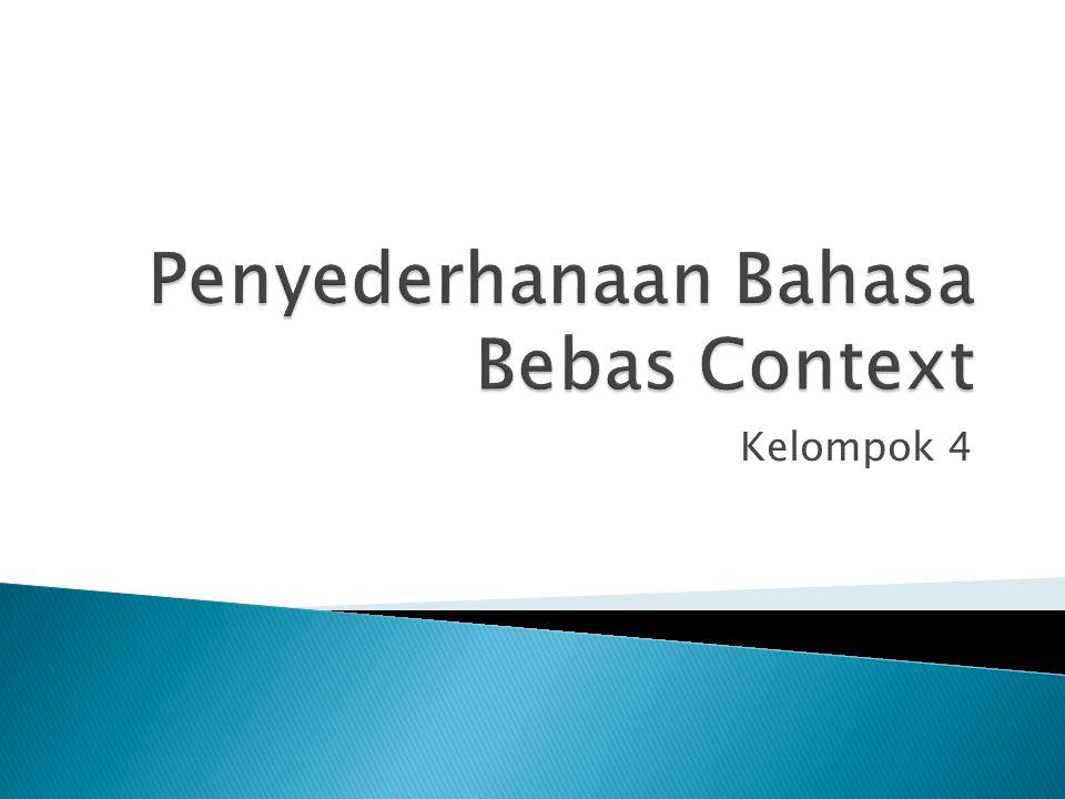 Penyederhanaan Bahasa Bebas Context