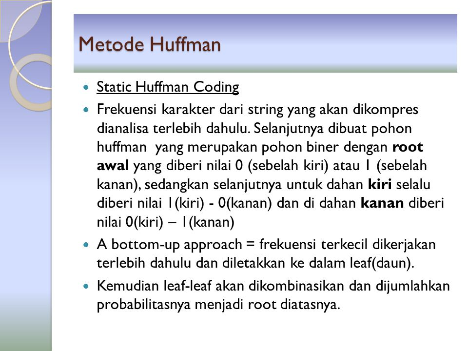 Metode Huffman Static Huffman Coding