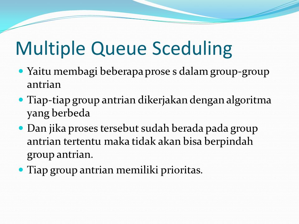 Multiple Queue Sceduling