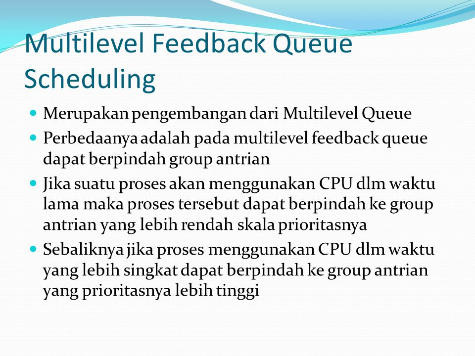 Multilevel Feedback Queue Scheduling