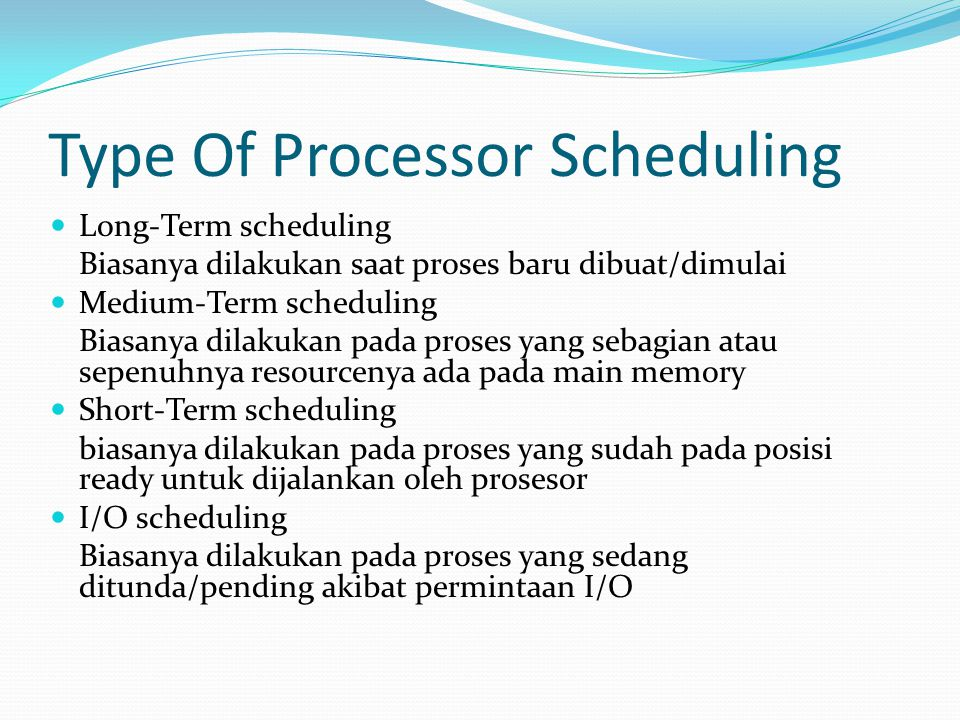 Type Of Processor Scheduling