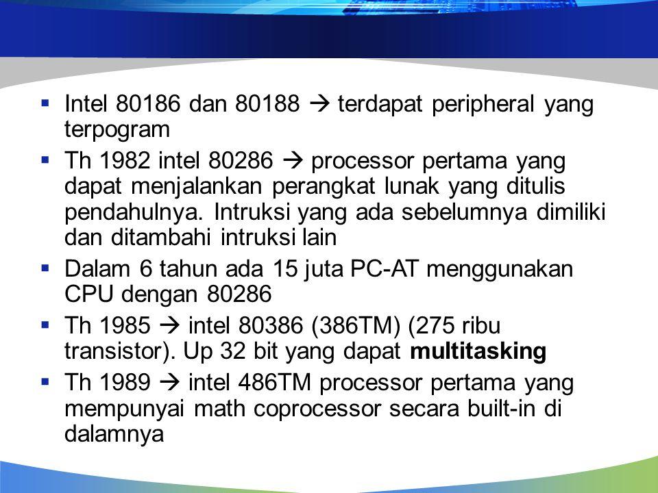 Intel 80186 dan 80188  terdapat peripheral yang terpogram