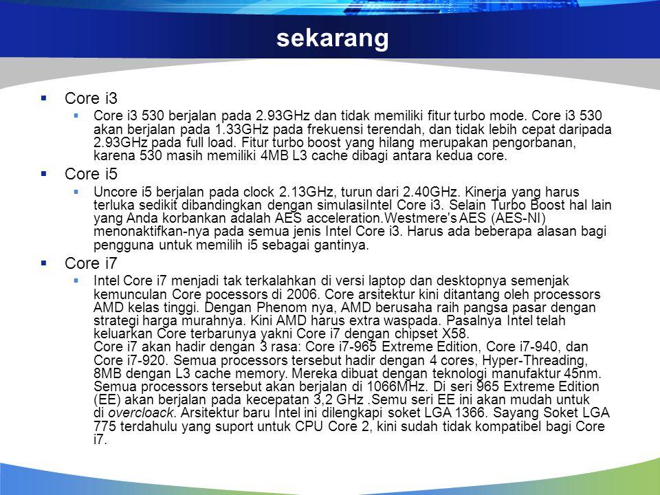 sekarang Core i3 Core i5 Core i7