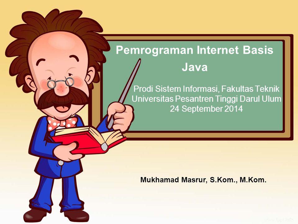 Pemrograman Internet Basis Java