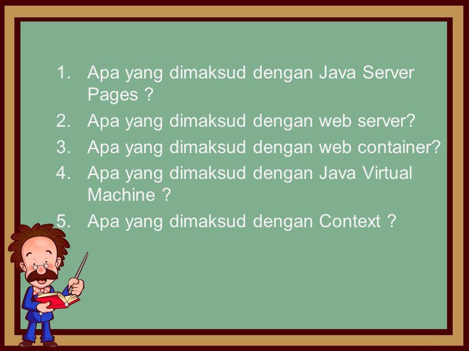 1. Apa yang dimaksud dengan Java Server Pages