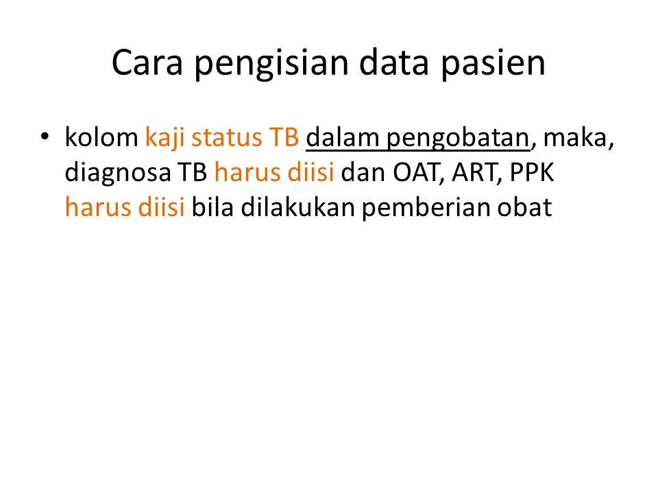 Cara pengisian data pasien
