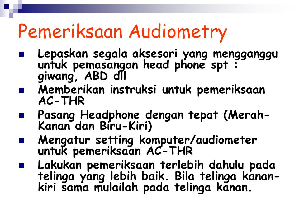 Pemeriksaan Audiometry
