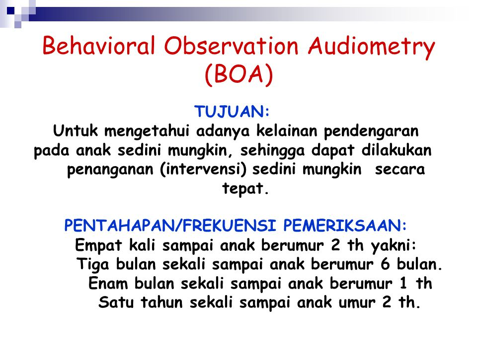 Behavioral Observation Audiometry (BOA)
