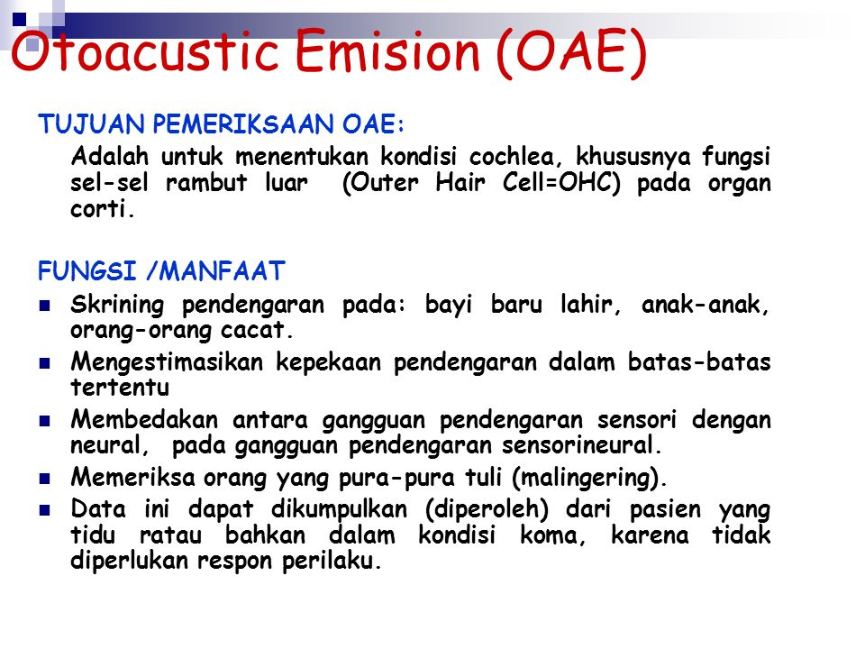 Otoacustic Emision (OAE)