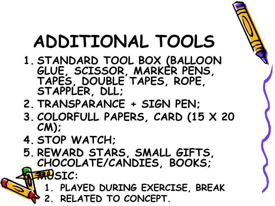 ADDITIONAL TOOLS STANDARD TOOL BOX (BALLOON GLUE, SCISSOR, MARKER PENS, TAPES, DOUBLE TAPES, ROPE, STAPPLER, DLL;