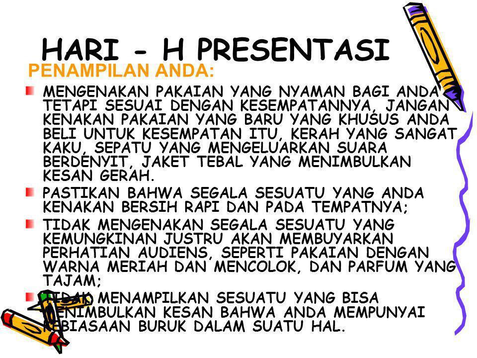 HARI - H PRESENTASI PENAMPILAN ANDA: