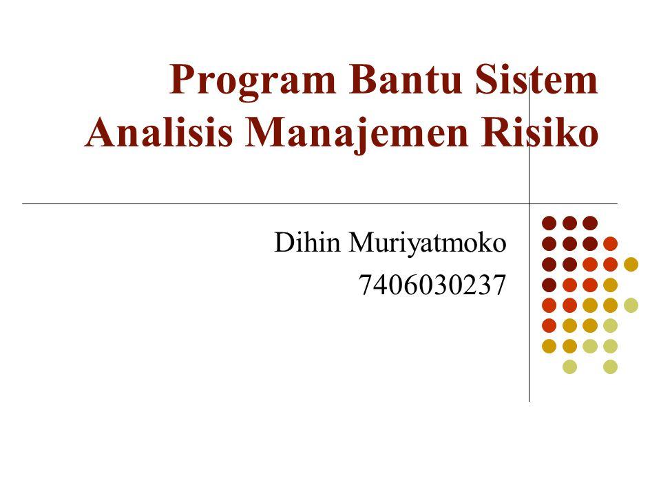 Program Bantu Sistem Analisis Manajemen Risiko