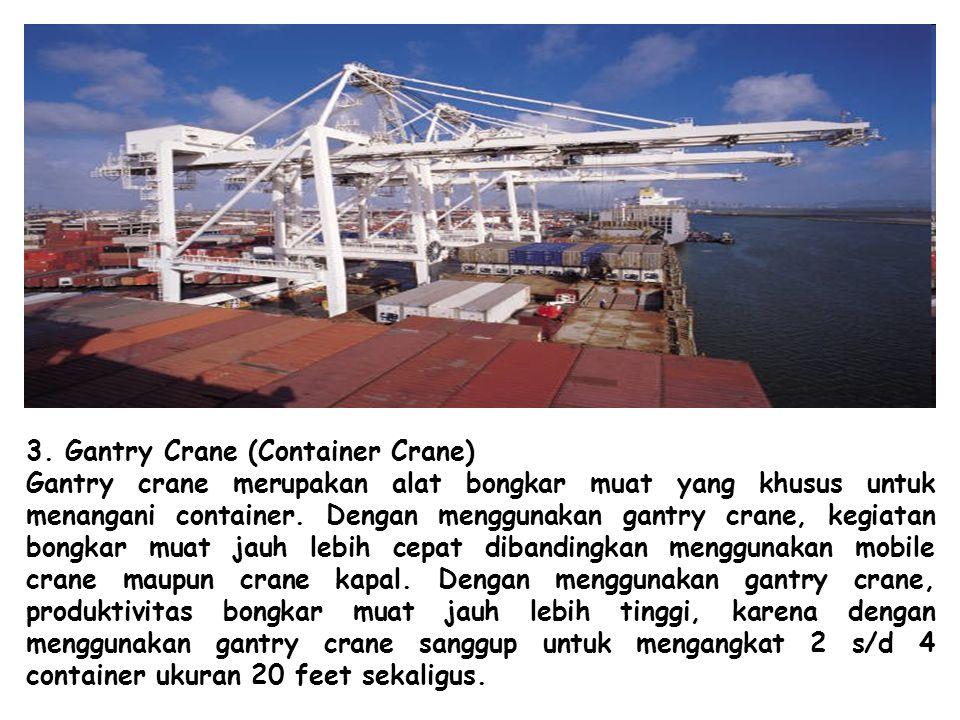 3. Gantry Crane (Container Crane)