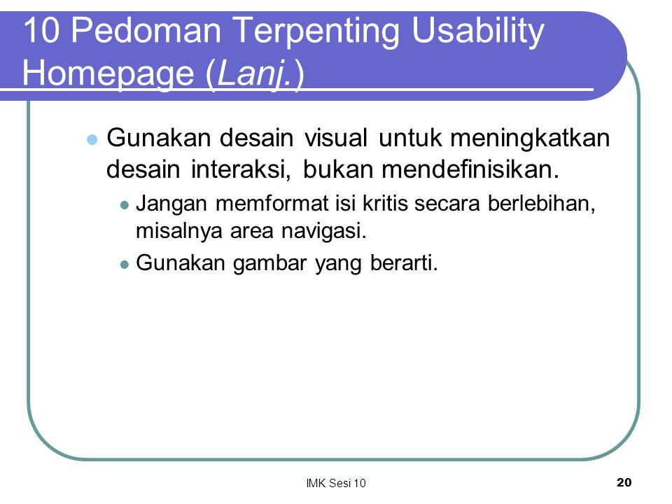 10 Pedoman Terpenting Usability Homepage (Lanj.)