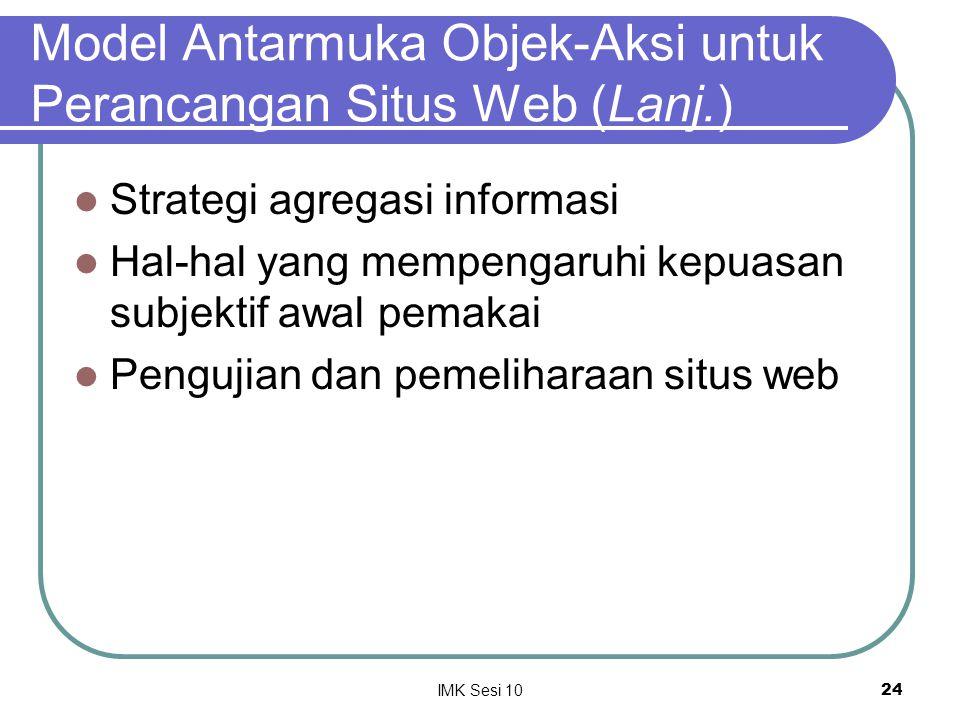 Model Antarmuka Objek-Aksi untuk Perancangan Situs Web (Lanj.)