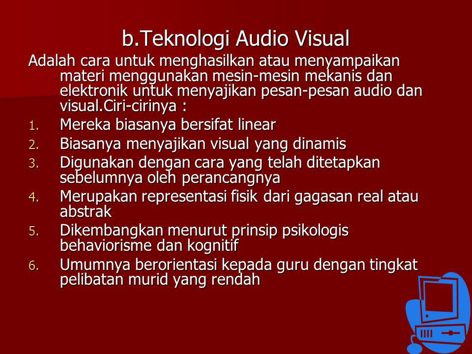 b.Teknologi Audio Visual