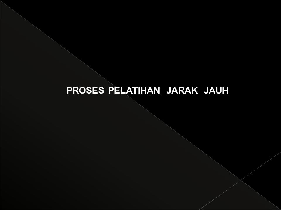 PROSES PELATIHAN JARAK JAUH